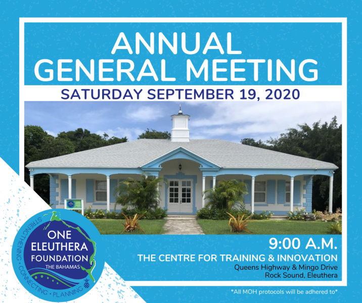 One Eleuthera Foundation Annual General Meeting 2020